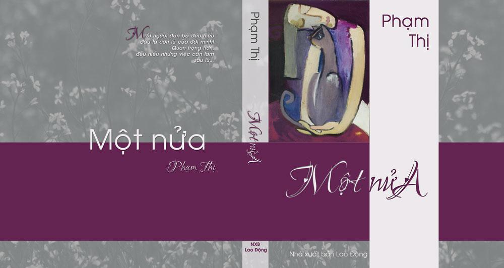 """Bìa """"Một nửa"""" của Phạm Thị do Trần Thu Trang thiết kế"""